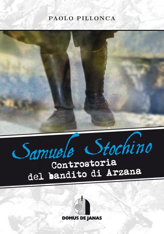 samuele-stochino-controstoria-del-bandito-di-arzana